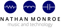 Nathan Monroe | Music and Technology